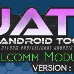 Uni-Android Tool Qualcomm Module Ver 7.02 Link Setup Free Download